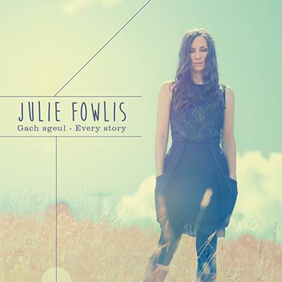 Julie-Fowlis-Gach-Sgeul-Every-Story-album-cover-50d9b5b76a.jpg